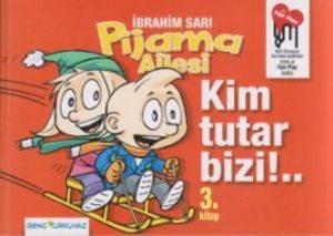 Pijama Ailesi-Kim Tutar Bizi!.. 3.Kitap