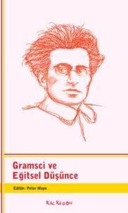 Gramsci ve Eğitsel Düşünce