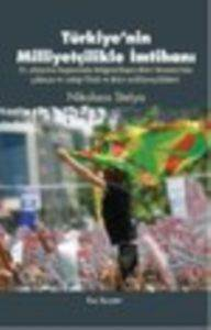 Türkiye'nin Milliyetçilikle İmtihanı