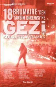 18 Brumaire'den Taksim Direnişine Geziyi Soldan Kavramak