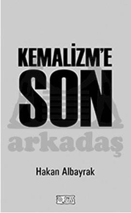 Kemalizm'e Son