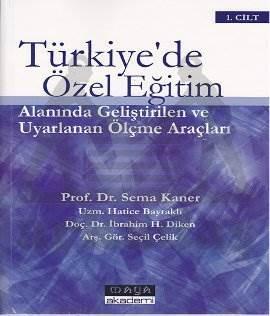 Türkiyede Özel Eğitim Alanında Gel.Uyar.Ölçme Araç