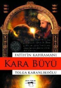 Fatih'in Kahramanı: Kara Büyü