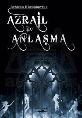 Azrail ile Anlaşma
