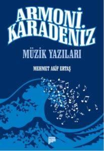 Armoni Karadeniz Müzik Yazıları