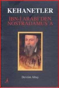 Kehanetler İbni Arabiden Nostradamusa