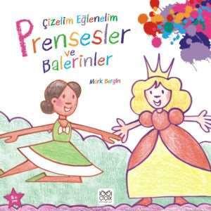 Çizelim Eğlenelim - Prensesler ve Balerinler