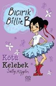 Bıcırık Billie B Kötü Kelebek