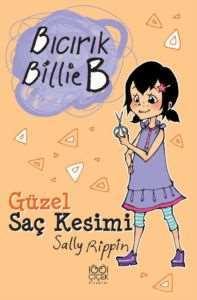 Bıcırık Billie B Güzel Saç Kesimi