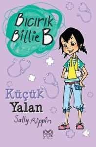 Bıcırık Billie B Küçük Yalan
