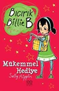 Bıcırık Billie B Mükemmel Hediye