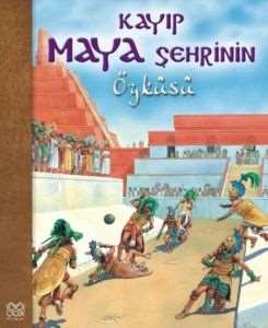 Kayıp Maya Şehrini ...