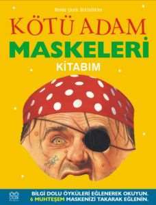Kötü Adam Maskeler ...