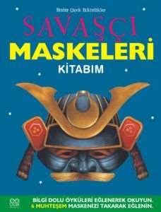 Savaşçı Maskeleri Kitabım