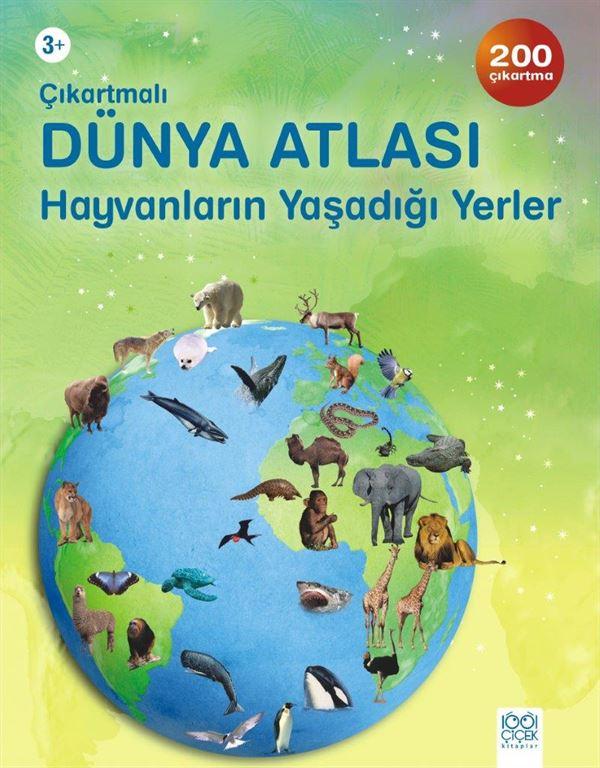 Çıkartmalı Dünya Atlası - Hayvanların Yaşadığı Yerler