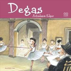 Ünlü Ressamlar: Degas-Arkadaşım Edgar
