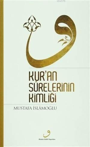 Kur' an Sürelerinin Kimliği
