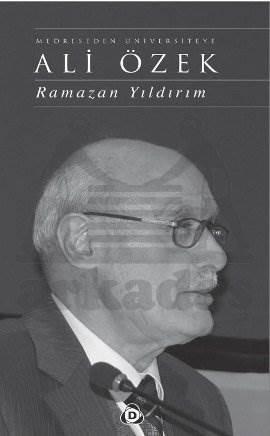 Medreseden Üniversiteye Ali Özek