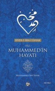 Siyer-İ İbn-İ İshak; Hz. Muhammedin Hayatı
