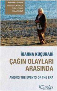 Çağın Olayları Arasında –Among the Events of the Era