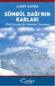 Sümbül Dağı'nın Karları