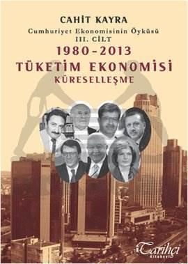 1980-2013 Tüketim Ekonomisi Küreselleşme