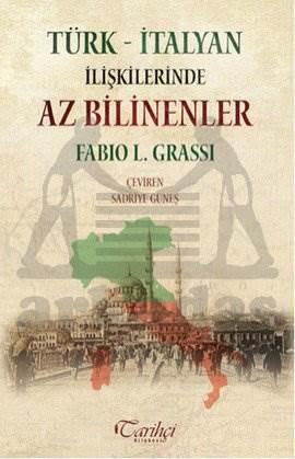 Türk-İtalyan İlişkilerinde Az Bilinenler