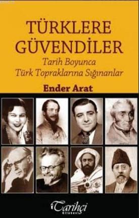 Türklere Güvendiler; Tarih Boyunca Türk Topraklarına Sığınanlar