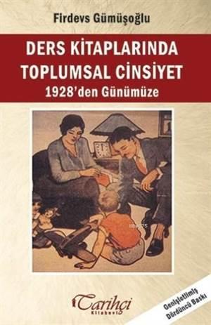 Ders Kitaplarında Toplumsal Cinsiyet; 1928'den Günümüze