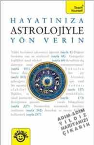 Hayatınıza Astrolojiyle Yön Verin