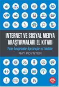 İnternet Ve Sosyal Medya Araştırmaları El Kitabı