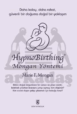 Hypno Birthing Mongan Yöntemi