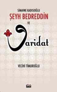 Simavne Kadsıoğlu Şeyh Bedreddin ve Varidat