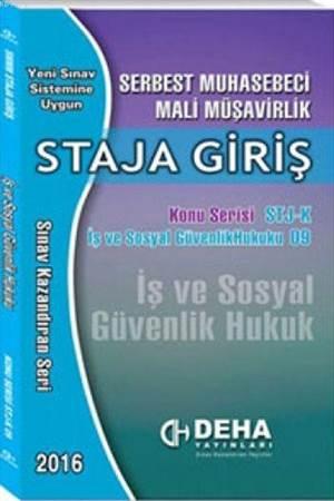 SMMM Staja Giriş İş Ve Sosyal Güvenlik Hukuku; Konu Serisi 09