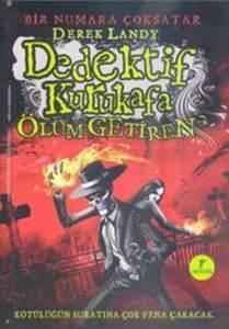 Dedektif Kurukafa 6 - Ölüm Getiren