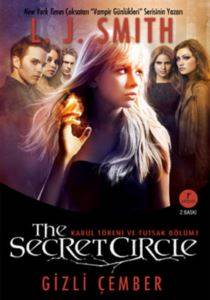 The Secret Circle (Kabul Töreni ve Tutsak Bölüm 1 - Gizli Çember)