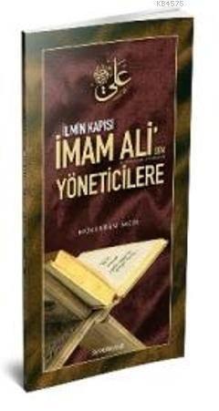İlmin Kapısı İmam Ali'den Yöneticilere