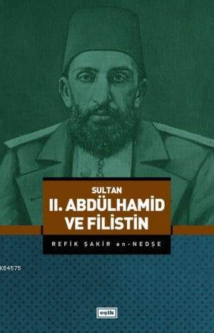 II. Abdülhamid Ve Filistin