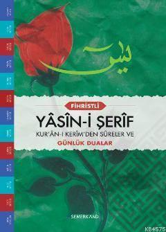 Yasin-İ Şerif (Cami Boy); Kur'an-I Kerim'den Sureler Ve Günlük Dualar