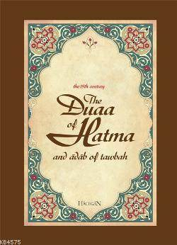 The Duaa Of Hatma And Adab Of Tawbah
