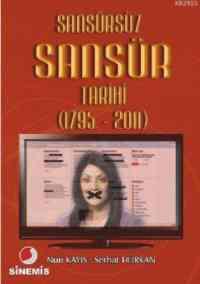 Sansürsüz Sansür Tarihi (1975-2011)