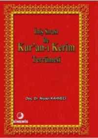 İniş Sırası İle Kur'an-ı Kerim Tercümesi