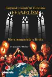 Evanjelizm Dünya İmparatorluğu ve Türkiye