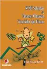 Kobi Sahipleri Ve Finansçı Olmayan Yöneticeler İçin Finans