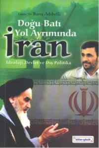 Doğu Batı Yol Ayrımında İran