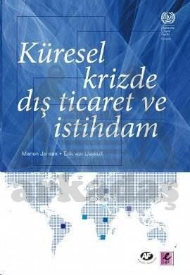 Küresel Krizde Dış Ticaret ve İstihdam