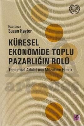 Küresel Ekonomide Toplu Pazarlığın Rolü