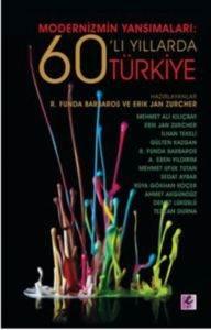 Modernizmin Yansımaları: 60'lı Yıllarda Türkiye