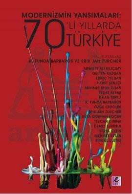 Modernizmin Yansımaları 70'li Yıllarda Türkiye