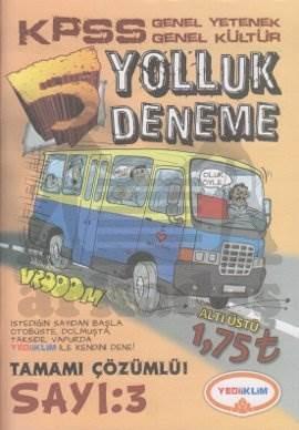Yediiklim KPSS Genel Yetenek Genel Kültür Yolluk Deneme 3 2012